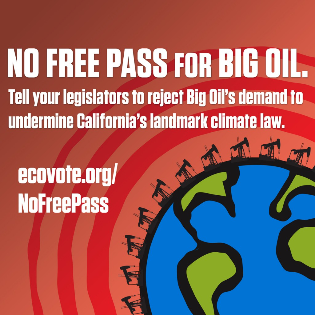 CLCV used this campaign throughout 2014 to generate public outcry over legislators' attempts to ease global warming cap-and-trade regulations for oil companies, ending up in another win for CLCV.